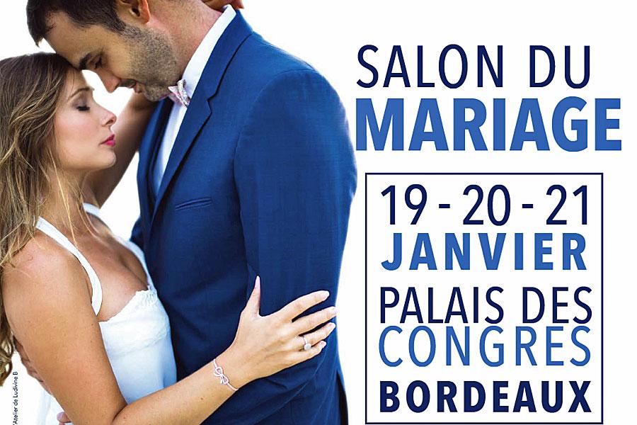 24e dition du salon du mariage de bordeaux les 19 20 21 janvier 2018 au palais des congr s. Black Bedroom Furniture Sets. Home Design Ideas